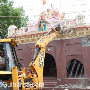 Gulbarga City Corporation Razes Temples from roads but not the beliefs from hearts