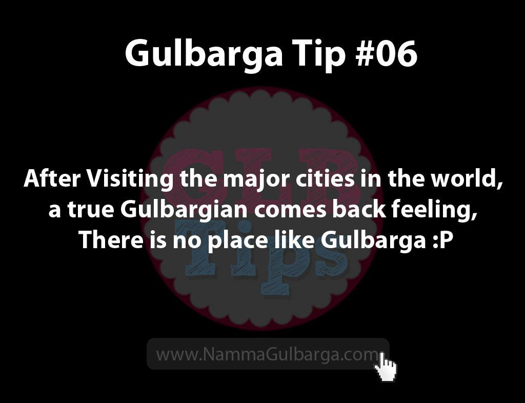 Gulbarga Tips #6