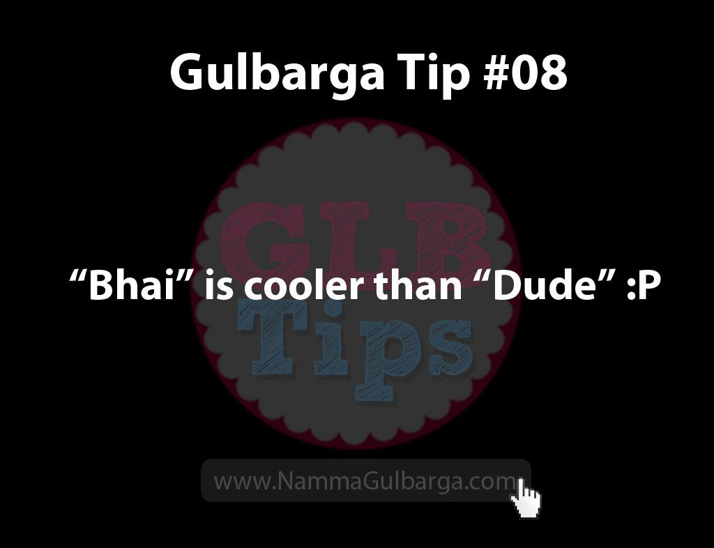 Gulbarga Tips #8