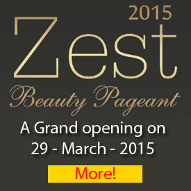 Zest Beauty Pageant - 2015 Grand finale on march 29